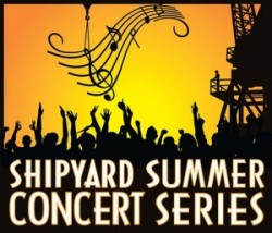 Last 2018 Shipyard Summer Concert-THIS THURSDAY!