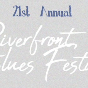 2018 Riverfront Blues Festival Lineup Announced